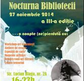 Nocturna Bibliotecii – 27 Noiembrie 2014